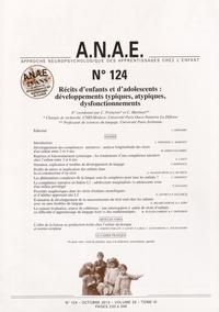 Christiane Préneron et Claire Martinot - ANAE N° 124, Octobre 2013 : Récits d'enfants et d'adolescents : développements typiques, atypiques, dysfonctionnements.