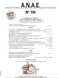 Catherine Thevenot et Michel Fayol - ANAE N° 156, novembre 201 : L'arithmétique cognitive : de la recherche aux interventions.