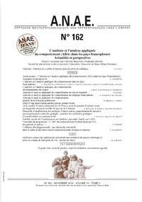 Ghislain Magerotte - ANAE N° 162, novembre 201 : L'autisme et l'analyse appliquée du comportement (ABA) dans les pays francophones - Actualités et perspectives.