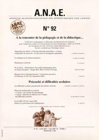 Dominique Sénore - ANAE N° 92, Juin 2007 : A la rencontre de la pédagogie et de la didactique....