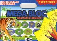 Anaël Dena - Méga bloc Apprends à dessiner les animaux sauvages !.