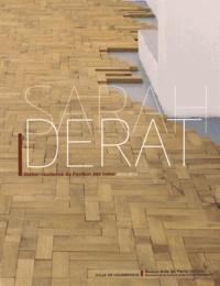 Anaël Pigeat - Sarah Derat - Atelier-résidence du Pavillon des Indes 2013-2015.