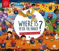 Anaëli Lartigue - Where is Peter the parrot ? - Mon cherche & trouve en anglais.