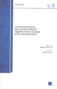 Anaëlle Cappellari - La reconnaissance des proches aidants : regards franco-suisses et pluridisciplinaires.