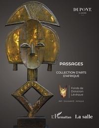 Passages : Collection darts dAfrique - Catalogue de la 1ère Vente aux enchères publiques au profit dassociations locales en Afrique.pdf