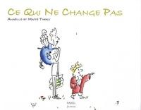Anaëlle Thery et Maïté Thery - Ce qui ne change pas.