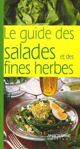 Anagramme - Le guide des salades et des fines herbes.