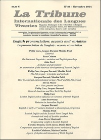 Jean-Pierre Attal et  Collectif - La Tribune Internationale des Langues Vivantes N° 36, Novembre 2004 : La prononciation de l'anglais - Accents et variation.