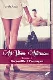 Anah Farah - Ad vitam aeternam tome 2.