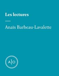 Anaïs Barbeau-Lavalette - Les lectures d'Anaïs Barbeau-Lavalette.