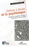 Anaïs Barthélemy-Chaudoir - L'enfant et la psychologue - Analyse et vignette cliniques de trente ans de pratique.