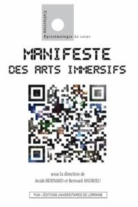 Anaïs Bernard et Bernard Andrieu - Manifeste des arts immersifs.