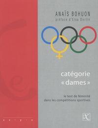 """Anaïs Bohuon - Catégorie """"dames"""" - Le test de féminité dans les compétitions sportives."""