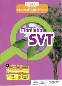Anaïs Boubenider et Roxane Roulière - Mon labo de SVT Cycle 4 5e, 4e, 3e - Cahier d'expériences.