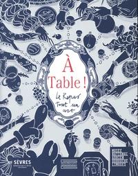 Anaïs Boucher et Loïc Bienassis - A Table ! - Le Repas tout un art.