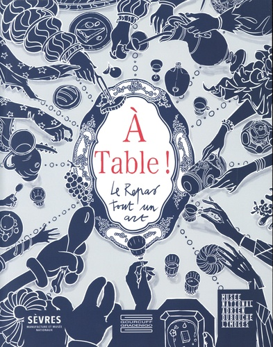A Table !. Le Repas tout un art