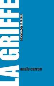 Anaïs Carron - La griffe.
