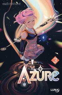 Anaïs Eustache - Azure Tome 3 : .