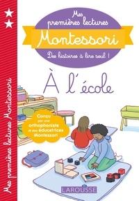 Anaïs Galon et Christine Nougarolles - A l'école.