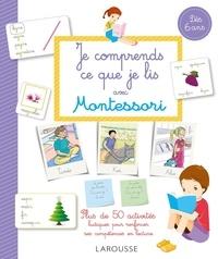 Télécharger un livre audio gratuit Je comprends ce que je lis avec Montessori (French Edition)