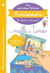 Anaïs Galon et Christine Nougarolles - La malle de Timéo.