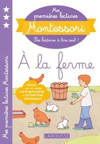 Ebook italia téléchargement gratuit Mes premières lectures Montessori, à la ferme par Anaïs Galon, Christine Nougarolles, Julie Rinaldi (Litterature Francaise) 9782035970817 CHM PDB DJVU