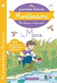 Anaïs Galon et Julie Rinaldi - Mes premières lectures Montessori : la mare aux canards.