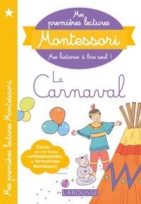 Téléchargements de livres audio gratuits itunes Mes premières lectures Montessori, Le Carnaval PDB DJVU