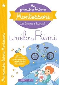 Anaïs Galon et Christine Nougarolles - Mes premières lectures Montessori, Le vélo de rémi.