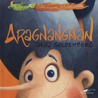 Anaïs Goldemberg - Aragnangnan.