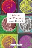 Anaïs Hébrard - Rebecca de Winnipeg.