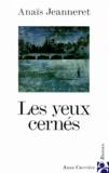 Anaïs Jeanneret - Les yeux cernés.