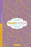 Anaïs Joseph et Sibylle Grandchamp - Paris yoga - Les meilleurs cours pour débuter ou progresser.