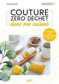 Anaïs Malfilatre - Couture zéro déchet dans ma cuisine.