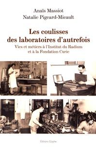 Histoiresdenlire.be Les coulisses des laboratoires d'autrefois - Vies et métiers à l'Institut du Radium et à la Fondation Curie Image