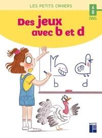 Anaïs Mourgues - Des jeux avec b et d.