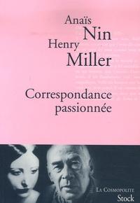 Anaïs Nin et Henry Miller - Correspondance passionnée.