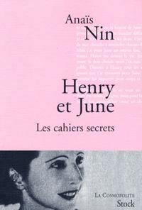 Anaïs Nin - Henry et June - Les cahiers secrets.