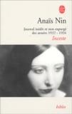 Anaïs Nin - Inceste - Journal inédit et non expurgé des années 1932-1934.