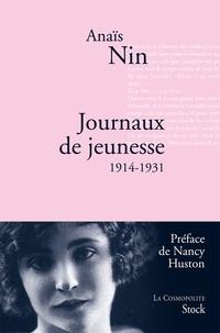 Anaïs Nin - Journaux de jeunesse 1914-1931.