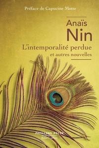 Anaïs Nin - L'intemporalité perdue et autres nouvelles.