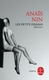 Anaïs Nin - Les petits oiseaux - Erotica II.