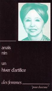 Anaïs Nin - Un Hiver d'artifice - 3 nouvelles.