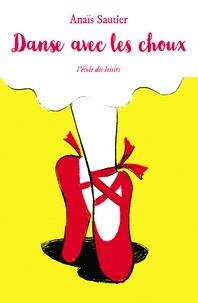 Anaïs Sautier - Danse avec les choux.