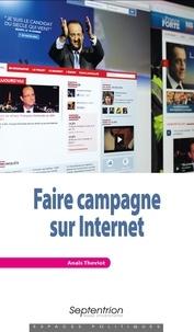 Anaïs Theviot - Faire campagne sur Internet.