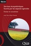 Anaïs Tibi - Services écosystémiques  fournis par les espaces agricoles.