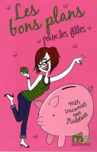 Anaïs Valente - Les bons plans pour les filles.