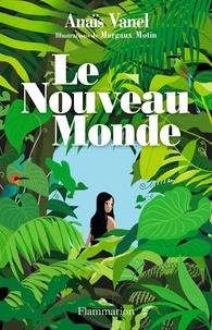 Anaïs Vanel - Le nouveau monde.