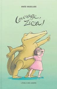 Anaïs Vaugelade - Courage, Zuza !.