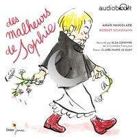 Anaïs Vaugelade - Des malheurs de Sophie.